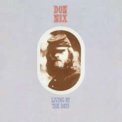 Living By The Days - Don Nix
