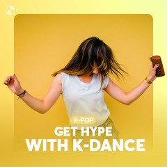 Get Hype With K-Dance