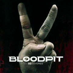 Recovered - EP - Bloodpit