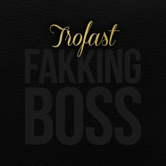 Fakking Boss