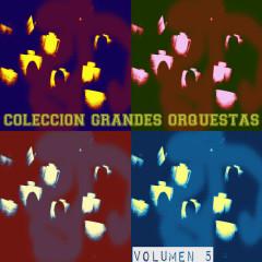 Coleccíon Grandes Orquestas Vol. 5 - Various Artists, Spain
