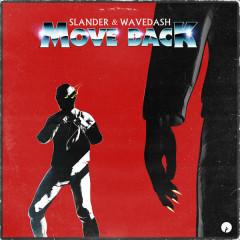 Move Back (Single) - Slander, Wavedash