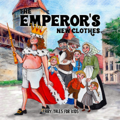 The Emperor's New Clothes - Fairy Tales for Kids