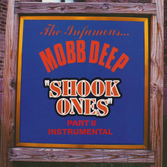 Shook Ones, Pt. II (Instrumental) - Mobb Deep