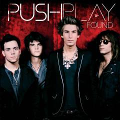 Found (Bonus Track Version) - Push Play