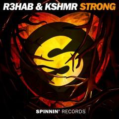 Strong - R3hab, KSHMR