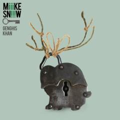 Genghis Khan - Miike Snow