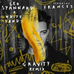 Gravity (White Sand Remix) - Leo Stannard,Frances
