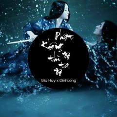 Giang Hải Không Độ Nàng (Remix) (Single) - Gia Huy Singer, DinhLong