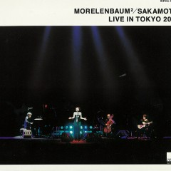 Morelenbaum2/Sakamoto: Live In Tokyo 2001 - MORELENBAUM2, Ryuichi Sakamoto
