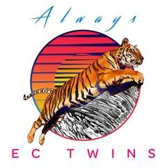 Always - EC Twins,Francci