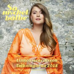 Så mycket bättre 2018 - Tolkningarna - Linnea Henriksson