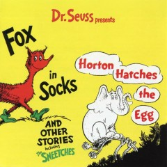 Dr. Seuss Presents Fox In Sox, Horton Hatches the Egg & Other Stories - Dr. Seuss