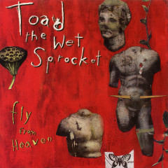 Fly From Heaven EP - Toad The Wet Sprocket