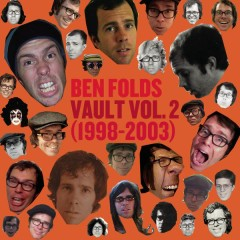 Vault Volume II (1998-2003) - Ben Folds