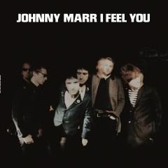 I Feel You - Johnny Marr