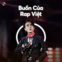 Buồn Của Rap Việt - Various Artists