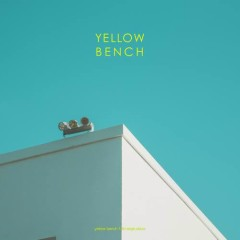 How's By You (Single) - Yellow Bench