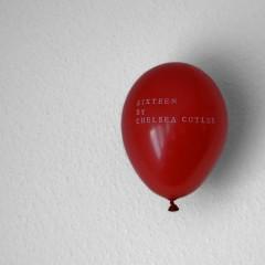 Sixteen - Chelsea Cutler