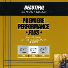 Premiere Performance Plus: Beautiful - Bethany Dillon