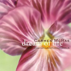 Dream Of Life - Carmen Mcrae