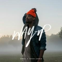 Way Up (feat. Kassy Levels) - Deraj, Kassy Levels