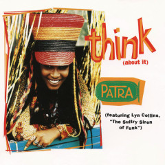 Think (About It) EP (Remixes) - Patra
