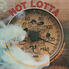 Hot Lotta - Peter Brötzmann, Juhani Aaltonen, Peter Kowald, Edward Vesala