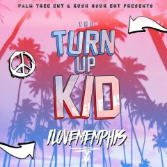 The TurnUp Kid - EP - iLoveMemphis