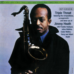 Triple Threat - Jimmy Heath, Freddie Hubbard, Julius Watkins, Cedar Walton, Albert Heath