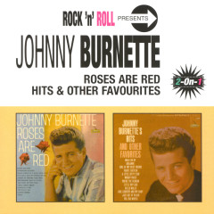 Roses Are Red/Hits & Other Favourites - Johnny Burnette