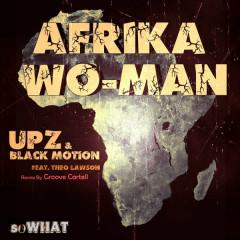 Afrika Wo-Man - Theo Lawson, Upz, Black Motion