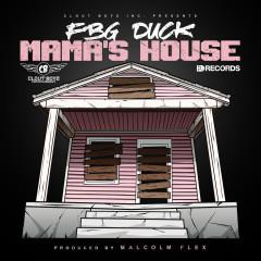 Mama's House - FBG Duck