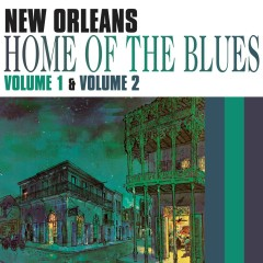 Home Of The Blues Vol 1 And 2 - Various Artists