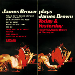 James Brown Plays James Brown Today & Yesterday - James Brown