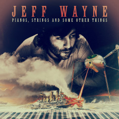 Pianos, Strings and Some Other Things - Jeff Wayne