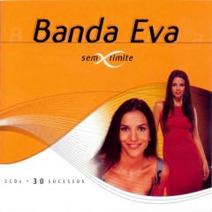Sem Limite (2 CDs - 30 Sucessos) - Banda Eva