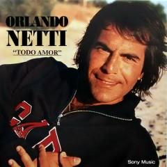Todo Amor - Orlando Netti