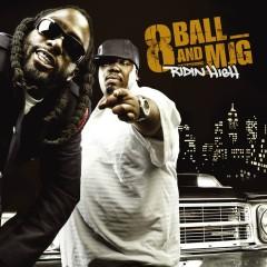 Ridin' High (U.S. Amended Version) - 8Ball & MJG