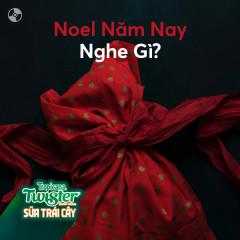 Noel Năm Nay Nghe Gì?