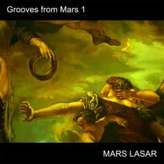 Grooves from Mars 1 - Mars Lasar