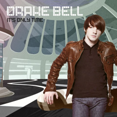 It's Only Time - Drake Bell