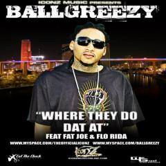 Where They Do That At - Ballgreezy, Fat Joe, Flo-Rida