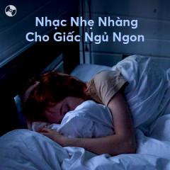 Nhạc Nhẹ Nhàng Cho Giấc Ngủ Ngon