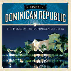 A Night In Dominican Republic - Various Artists