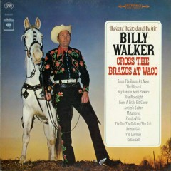 The Gun, the Gold and the Girl Cross the Brazos at Waco - Billy Walker