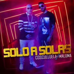 Solo a Solas (feat. Maluma) - Cosculluela, Maluma