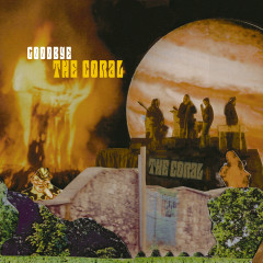 Goodbye - The Coral