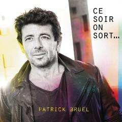 Tous les deux - Patrick Bruel, Boulevard des Airs