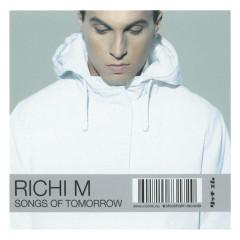Songs Of Tomorrow - Richi M.